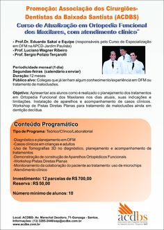Promoção :A ACDBS promove curso de Atualização em Ortopedia Funcional dos Maxilares, com atendimento clinico. :: acdbs
