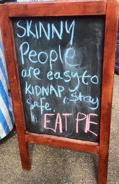 Eat pie!