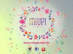 #miupi #adoromiupi #instagram #facebook #pinterest #site #flowers #logo #brand #brandnew #novidade #style #follow #seguir #like #amo #quero #likeit #loveit #heartit