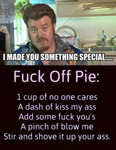 Fuck Off Pie