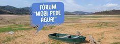 Agenda Cultural do ALTO TIETÊ: FÓRUM MOGI PEDE ÁGUA