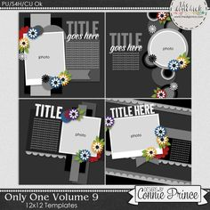 Only One Volume 9 - 12x12 Temps (CU Ok) by Connie Prince. Includes 4 12x12 templates, saved as layered PSD & TIF files as well as individual PNG files. Also, includes layered .page files for use with SBC+3, SBC 4 & Panstoria Artisan software.. Scrap for hire / others ok. Commercial Use Ok, NO credit required. *Previously included in June 2016 Template Bundle.