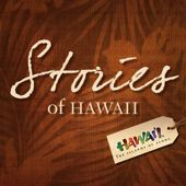 "Free ""Stories of Hawaii"" videos available in the iTunes store..."