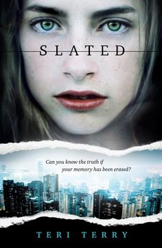 Slated (Slated, #1) by Terri Terry (@TeriTerryWrites) - US Cover