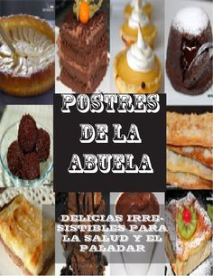 """Find magazines, catalogs and publications about """"postres"""", and discover more great content on issuu. Book Cupcakes, Cupcake Cakes, Pie Dessert, Dessert Recipes, Mexican Food Recipes, Sweet Recipes, Venezuelan Food, Decadent Cakes, Fancy Desserts"""