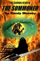 The Summoner, an ebook by Randy Massey at Smashwords