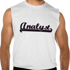 Analyst Classic Job Design Sleeveless T Shirt, Hoodie Sweatshirt
