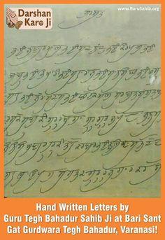 Hand Written Letters by Guru Tegh Bahadur Sahib Ji at Bari Sant Gat GurdwaraTegh Bahadur, Varanasi!