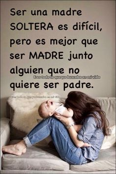 Madre Soltera Fraces Mom Quotes Y Prayer Quotes