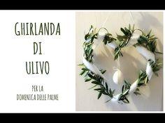Ghirlandina di Ulivo, Shabby Chic per la Domenica delle Palme (Pasqua fai da te) Arte per Te - YouTube