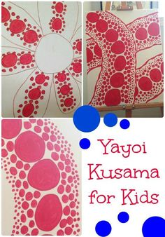 Yayoi Kasuma with Kids - Explore the work of Japanese contemporary artist Yayoi Kasuma with kids - create a Kasuma inspired piece of art.