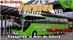 Fernbus Coach Simulator #2 - El Eurotruck de los Autobuses - Pasajeros f...