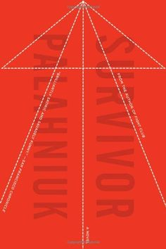 Survivor: A Novel by Chuck Palahniuk