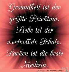 ein Bild für's Herz 'Gesundheit ist der groesste Reichtum. Eine v… a picture for the heart 'Health is the greatest wealth.jpg' of flea. One of 9891 files in the 'Sayings' category on FUNPOT. The Words, Motivational Quotes For Life, Life Quotes, Osho, Reiki Symbols, German Quotes, Meaning Of Life, Eat Cake, Poems