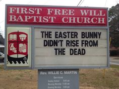 Funny Church Sign: The Easter Bunny didn't rise from the dead