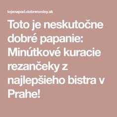 Toto je neskutočne dobré papanie: Minútkové kuracie rezančeky z najlepšieho bistra v Prahe!