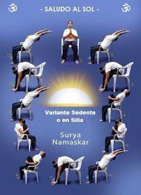 Yo Practico Yoga: Saludo al Sol Variante en Silla - Surya Namaskar