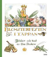 Elsa Beskow - Blomsterfesten i täppan