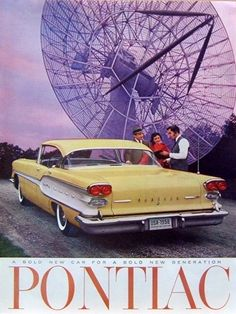 "1958 Vintage Ad '58 Pontiac Yellow ""Bold Car for New Generation"" Satellite Dish"