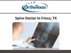 Spine Specialist Frisco -  Contact At (214) 618-5502 Or Visit -http://backpainfriscotx.com/