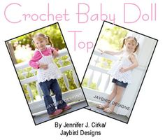 PATTERN Transitional Baby Doll Top Crochet by JaybirdDesigns, $3.00