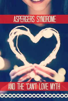 Aspergers Syndrome and the 'Can't Love' Myth - http://geekclubbooks.com/2017/02/aspergers-syndrome-cant-love-myth/?utm_campaign=coschedule&utm_source=pinterest&utm_medium=Geek%20Club%20Books&utm_content=Aspergers%20Syndrome%20and%20the%20%27Can%27t%20Love%27%20Myth