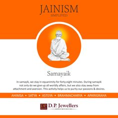Samayika is the principal concept of Jainism. It is the first and foremost duty among six essential duties of a monk as well as of a house-holder. Mahavir Janmotsav ki hardik shubhkamnaye. ‪#‎goldjewelry‬ ‪#‎BridalJewellery‬ ‪#‎happiness‬ ‪#‎love‬ ‪#‎newcollection‬ ‪#‎Diamondjewelry‬ ‪#‎Bangles‬ ‪#‎Rings‬ ‪#‎Earrings‬