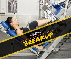 workout breakup, fitness tips