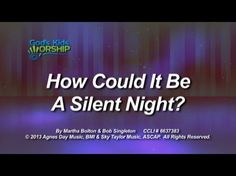 How Could It Be A Silent Night | God's Kids Worship #worshiphousekids