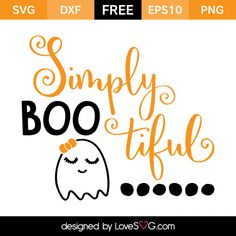 *** FREE SVG CUT FILE for Cricut, Silhouette and more *** Simply Boo Tiful