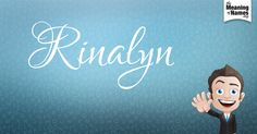 What Does The Name Rinalyn Mean?