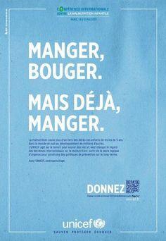 Manger bouger, mais déjà manger ! Joli coup de poing signé UNICEF ! by @Betsy Buttram Brooks Paris
