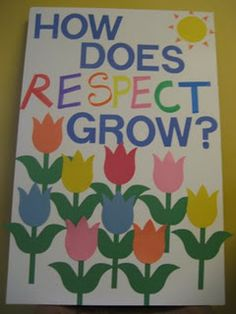 How Does Respect Grow? This could be a bulletin board or classroom lesson about what respect is. Add titles of books that teach respect Respect Activities, Teaching Respect, Counseling Activities, Kindness Activities, Team Activities, Children Activities, Therapy Activities, Therapy Ideas, Art Therapy