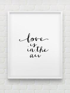 printable 'love is in the air' wall art // instant par spellandtell