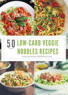 50 Low-Carb Veggie Noodles Recipes - 50 Low-Carb Veggies Noodles Recipes - Here are the best and most flavourful veggie noodle recipes around the internet to make your life easier and all in one place!
