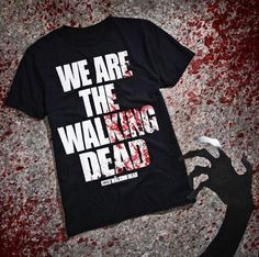 SUNDAY!! // The Walking Dead We Are T-Shirt