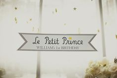 Le Petit Prince - 1st birthday theme