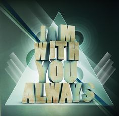 im with you always