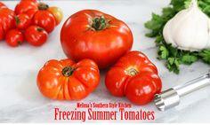 Melissa's Southern Style Kitchen: Freezing Summer Tomatoes & Homemade Tomato Sauce