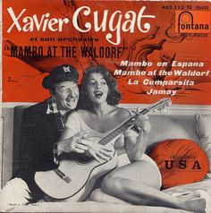 Xavier Cugat - Mambo at the Waldorf (c.1957)