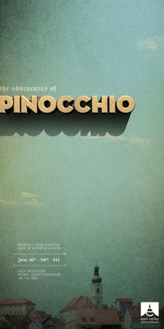 "Beautifully produced poster for Mesa Arts Center 2011 production of ""The Adventures of Pinocchio"" by Arizona-based design studio, Tunnel Bravo. Illustration Inspiration, Typography Inspiration, Graphic Design Inspiration, Design Ideas, Gfx Design, Flyer Design, Layout Design, Print Design, Type Design"