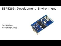 ESP8266: Development Environment - YouTube