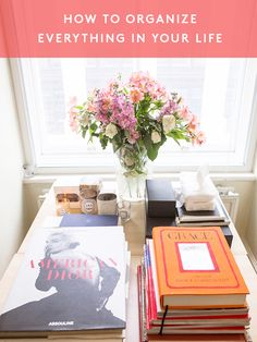 How to organize and declutter your life