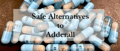 Safe Alternatives To Adderall As A Study Drug – No Side Effects!