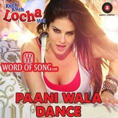 SONG   VIDEO   LYRICS: http://www.wordofsong.com/lyrics/paani-wala-dance-kuch-kuch-locha-hai/  #PaaniWalaDance song from #SunnyLeone upcoming movie #KuchKuchLochaHai