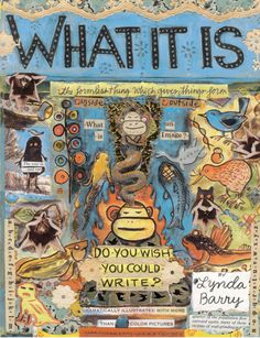 'What It Is,' Lynda Barry - Drawn Out: The 50 Best Non-Superhero Graphic Novels