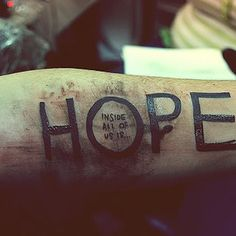 Inside all of us is...HOPE [@Stacey Marie] [forearm tattoo ink]