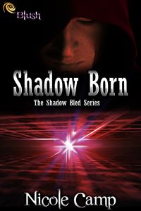 Shadow Born by Nicole Camp