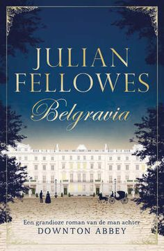 Belgravia-Julian Fellowes
