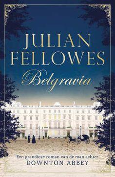 Belgravia-Julian Fellowes